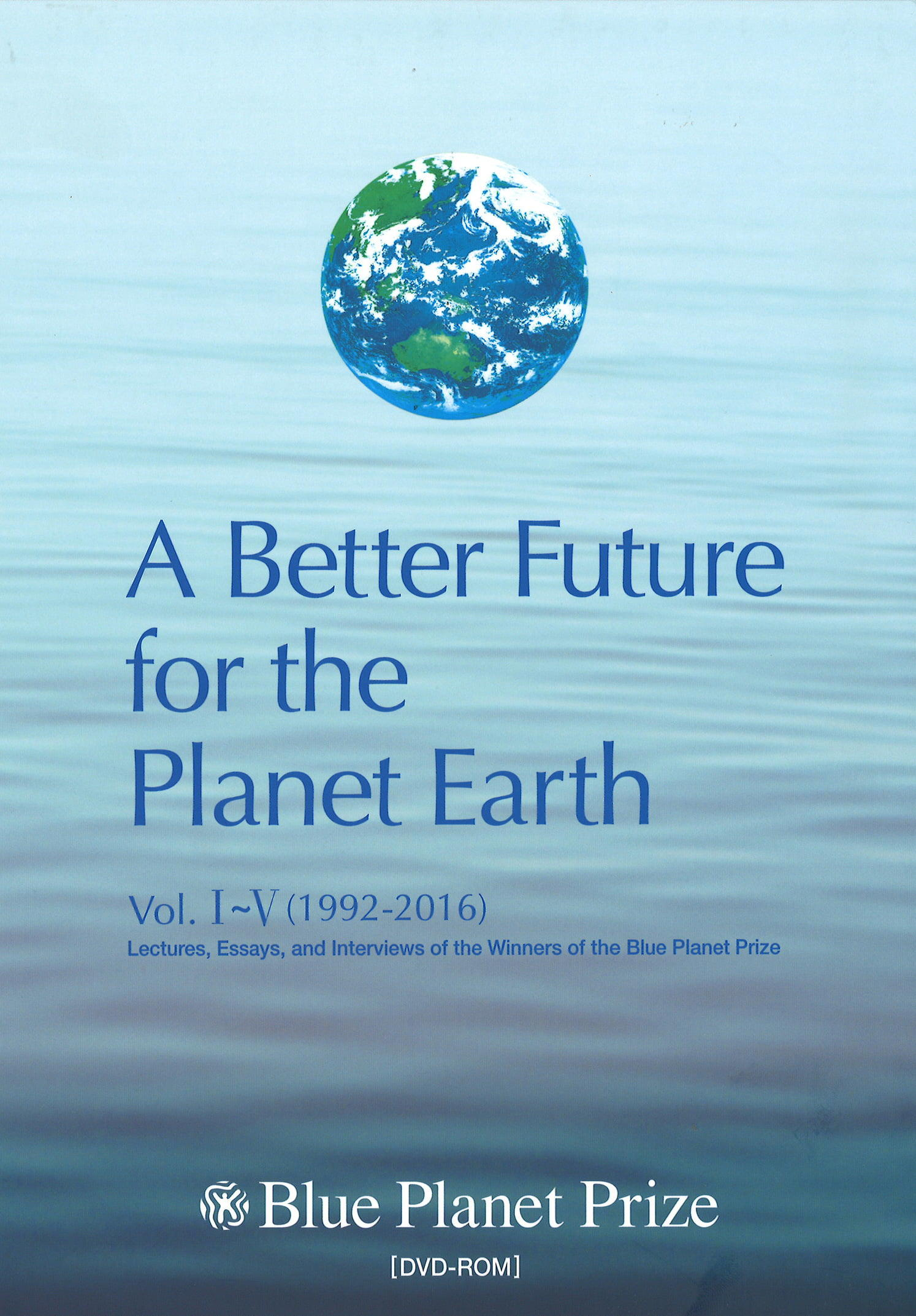 A Better Future for the Planet Earth Vol. III